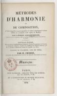 Méthodes d'harmonie et de composition , à l'aide desquelles on peut apprendre soi-même à accompagner la basse chiffrée et à composer toute espèce de musique ; par J. Georges Albrechtsberger,... Nouvelle édition mise en...