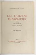 Liaisons dangereuses. Tome 2 / . Précédé d'une étude par Jean Giraudoux...