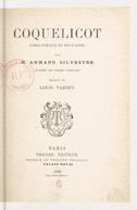 Coquelicot : opéra-comique en 3 actes / par M. Armand Silvestre (d'après les frères Cogniard) ; musique de Louis Varney