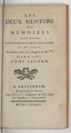 Les Deux mentors ou Mémoires pour servir a l'histoire des moeurs angloises, au 18me. siecle . Traduction libre de l'anglois de M.***. Par M. D. La P... Tome premier [-second]
