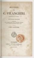Oeuvres de G. Filangieri. Tome 5,Partie 3 / trad. de l'italien [par J.-Ant. Gauvain Gallois] ; nouv. éd., accompagnée d'un commentaire par M. Benjamin Constant et de l'éloge de Filangieri par M. Salfi