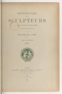 Dictionnaire des sculpteurs de l'Ecole française au dix-neuvième siècle.  T. IV. N-Z / par Stanislas Lami...