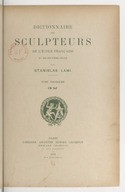 Dictionnaire des sculpteurs de l'Ecole française au dix-neuvième siècle.  T. III. G.-M.  / par Stanislas Lami...