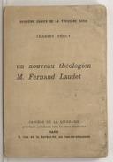 Un nouveau théologien : M. Fernand Laudet / Charles Péguy