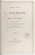 C. Daubigny et son oeuvre gravé / Frédéric Henviet ; eaux-fortes et bois inédits par C. Daubigny, Karl Daubigny, Léon Lhermitte ; héliogravures Durand