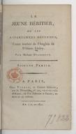 Le jeune héritier, ou Les appartemens défendus. Partie 2 / , conte traduit de l'anglais de William Linley. Par madame Dufrenoy. Première [-seconde] partie