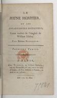 Le jeune héritier, ou Les appartemens défendus. Partie 1 / , conte traduit de l'anglais de William Linley. Par madame Dufrenoy. Première [-seconde] partie