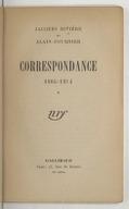 Correspondance 1905-1914 (19e édition) / Jacques Rivière et Alain Fournier