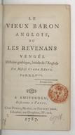 Le vieux baron anglois, ou Les revenans vengés . Histoire gothique, imitée de l'anglois de mistriss Clara Réeve. Par M. D. L. P***.