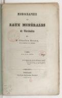 Monographie des eaux minérales de Wiesbaden. Cahier 1 / par M. Charles Braun,...