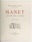 Manet raconté par lui-même. Tome 1 / Étienne Moreau-Nélaton,...