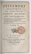 Testament politique de l'empereur Joseph second, roi des Romains . Tome I [-II].