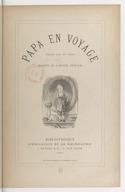 Papa en voyage / texte par un papa [P.-J. Hetzel] ; dessins de Lorentz Froelich