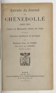 Extraits du Journal de Chênedollé (1803-1833), d'après les manuscrits inédits du Coisel et de la collection Spoëlberch de Lovenjoul / par Mme Paul de Samie, née Lucy de Lamare, docteur ès lettres