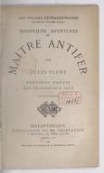 Les voyages extraordinaires. Mirifiques aventures de Maître Antifer. Partie 1 / par Jules Verne ; illustrations de G. Roux