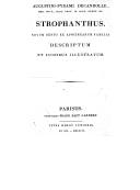 Augustini-Pyrami Decandolle,... strophanthus, novum genus ex apocinearum familia descriptum et iconibus illustratum ([Reprod.])