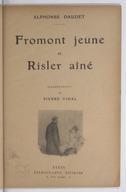 Fromont jeune et Risler aîné / Alphonse Daudet ; illustrations de Pierre Vidal