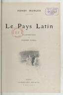 Le pays latin / par Henry Murger ; illustrations de Pierre Vidal