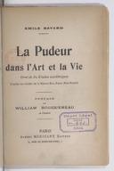 La pudeur dans l'art et la vie : orné de 32 études académiques.. / Émile Bayard ; préface de William Bouguereau,...