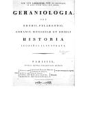 Geraniologia, seu Erodii, Pelargonii, Geranii, Monsoniae et Grieli historia ([Reprod.]) / Car. Lud. L'Héritier,...