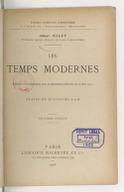 Les temps modernes : rédigé conformément aux programmes officiels du 31 mai 1902... (2e édition) / Albert Malet,...