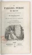 Le Paradis perdu de Milton / traduction française en regard par de Pongerville,... ; avec un avant-propos du traducteur et un aperçu sur Milton par D. O'Sullivan,...