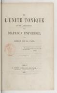 De l'unité tonique et de la fixation d'un diapason universel / par Adrien de La Fage