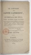 Le couvent de Sainte Catherine, ou Les mœurs du XIIIe. siècle. Tome 2 / . Roman historique d'Anne Radclife, traduit par Mme. la baronne Caroline A*********, née W*** de M*******, agrégée à plusieurs académies étrangères,...