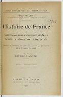 Histoire de France et notions sommaires d'histoire générale depuis la Révolution jusqu'en 1875 : deuxième année (8e édition revue) / Albert Malet,...