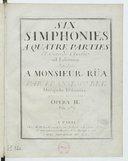 Six simphonies a quatre parties et cors de chasse ad libitum... par Francesco Bek,... Gravées par Mme Leclair. Opera II