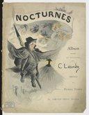 Nocturnes : album inédit en couleurs / par C. Léandre ; préface de Pierre Veber