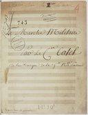 2eme Marche Militaire // Par Le C.en Catel // de la Musique de la G.de N.ale Parisienne (manuscrit autographe)