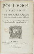 Polidore, tragédie, [paroles de Laserre.], mise en musique p. J. B. Stuck dit Baptistin, représentée pour la 1er fois par l'Académie Royale de musique le 15 février 1720