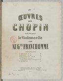 Nocturne, op. 15 / oeuvres de Chopin traduites pour le violoncelle par Auguste Franchomme