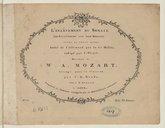 L'Enlèvement du Sérail (Die Entführung aus dem Serail), opéra en trois actes. Imité de l'allemand par le Cn Moline, rédigé par I. Pleyel..., arrangé pour le clavecin par C. G. Neefe. [KV 384]