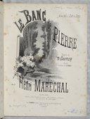 Le banc de Pierre / musique de Henri Maréchal ; Poésie de Th. Gautier d'après le tableau de E. Hébert ; à mon ami J. Diaz de Soria ; Ilustration de Barbizet