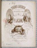 Trois Lieder : avec accompagnement obligé de piano & violoncelle ou violon / musique de P. Lacome ; à Mlle. H. d'Esparbès de Lussan, Mme. Miolan Carvalho, Mlle. Christine Nilsson ; poésies de Alfred de Musset et Théophile...