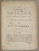 Trois Sonates pour le clavecin ou piano-forte avec accompagnement de violon... Oeuvre XX