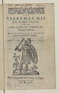 Les Pseaumes, mis en rime françoise par Clément Marot et Th. de Bèze, mis en musique à quatre parties...