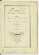 Recueil // D'Airs Choisis // comme // Brunêttes, Romances, // Villageoises, Vaudevilles // Rondes // & // Autres