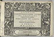 Vingttroisième livre de chansons à quatre & cinq parties, d'Orlande de Lassus et autres Imprimé en quatre volumes