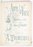 Après la valse, opérette en 1 acte par Henri Clouzot