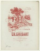 Berceuse ! Poésie de Auguste de Châtillon, musique de Ch. Grisart