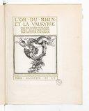L'Or du Rhin, et la Valkyrie / par Richard Wagner ; avec illustrations par Arthur Rackham ; Traduits en prose rythmée par Alfred Ernst