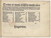 Trente et deux chansons musicales // a quatre parties nouvellement et tres correctement imprimees a Paris // par Pierre Attaingnant demourant en la rue de la Harpe pres l'eglise // Saint Cosme. desquelles la table...