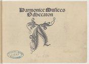 Harmonice musices // Odhecaton // A // [Au colophon] : Impssum Venetiis per octavianum Petrutium forosemp[ro]nien // sem 1504 die 25 maij // [Marque de Petrucci]