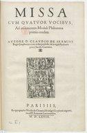 Missa cum quatuor vocibus, ad imitationem moduli Philomena praevia condita . Autore D. Claudio de Sermisy,...
