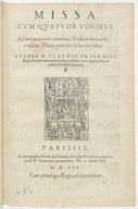 Missa cum quatuor vocibus, ad imitationem cantionis Voulant honneur, condita . Nunc primùm in lucem edita. Autore D. Claudio de Sermisy,...