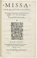 Missa cum quatuor vocibus, ad imitationem cantionis Ie suis desheritée , condita à D. Nicolao Gombert. Nunc primùm in lucem edita