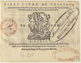 Tiers livre de Chansons nouvellement, composé en musique à quatre parties par M. Jaques Arcadet et autres autheurs, imprimé en quatre vollumes